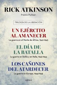 Trilogía de la Liberación (pack) - Rick Atkinson pdf download