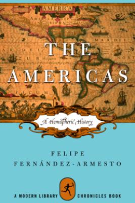 The Americas - Felipe Fernández-Armesto
