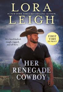 Her Renegade Cowboy - Lora Leigh pdf download