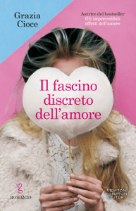 Il fascino discreto dell'amore - Grazia Cioce pdf download