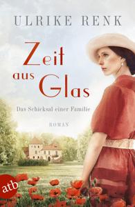 Zeit aus Glas - Ulrike Renk pdf download