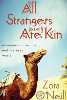 All Strangers Are Kin - Zora O'Neill