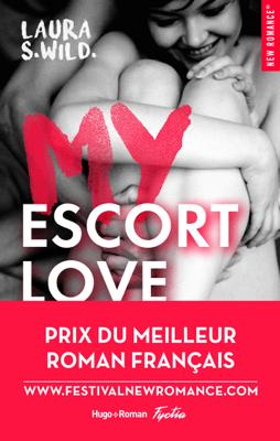 My Escort Love - Laura S Wild pdf download