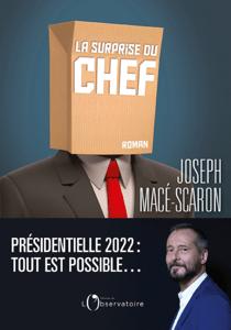La surprise du chef - Joseph Macé-Scaron pdf download
