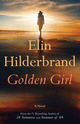 Golden Girl - Elin Hilderbrand pdf download