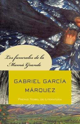 Los funerales de la Mamá Grande - Gabriel García Márquez pdf download