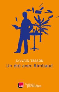 Un été avec Rimbaud - Sylvain Tesson pdf download