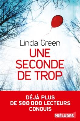 Une seconde de trop - Linda Green pdf download