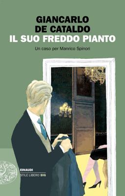 Il suo freddo pianto - Giancarlo De Cataldo pdf download