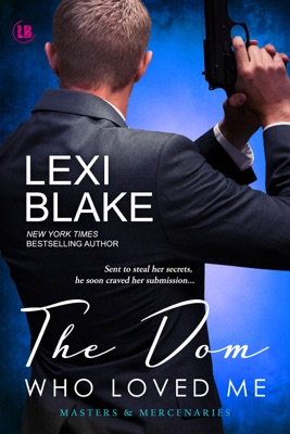 The Dom Who Loved Me - Lexi Blake pdf download