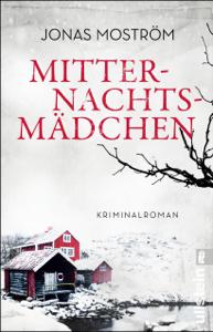 Mitternachtsmädchen - Jonas Moström, Nora Pröfrock & Dagmar Mißfeldt pdf download