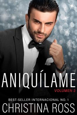 Aniquílame: Volumen 2 - Christina Ross pdf download