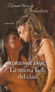 La nuova lady del clan - Adrienne Basso pdf download