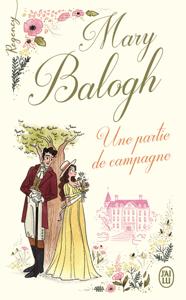 Regency - Une partie de campagne - Mary Balogh pdf download