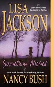 Something Wicked - Lisa Jackson & Nancy Bush pdf download