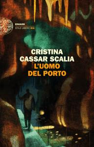 L'uomo del porto - Cristina Cassar Scalia pdf download