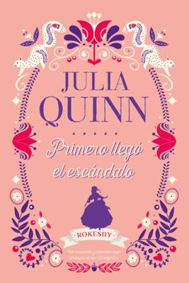 Primero llegó el escándalo - Julia Quinn pdf download