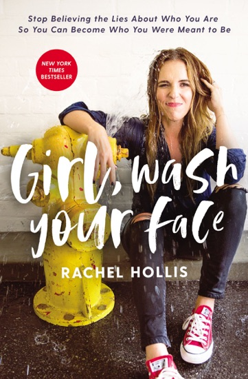 Girl, Wash Your Face by Rachel Hollis pdf download