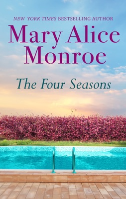 The Four Seasons - Mary Alice Monroe pdf download