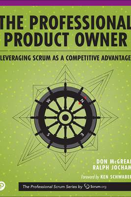 The Professional Product Owner - Don McGreal & Ralph Jocham