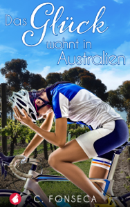 Das Glück wohnt in Australien - C. Fonseca pdf download