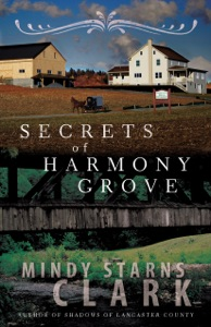 Secrets of Harmony Grove - Mindy Starns Clark pdf download