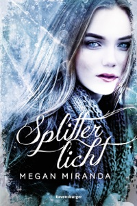 Splitterlicht - Megan Miranda pdf download