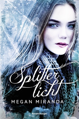 Splitterlicht - Megan Miranda pdf download