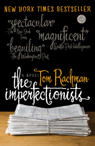 The Imperfectionists - Tom Rachman pdf download