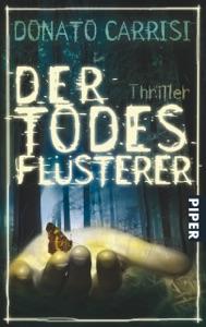 Der Todesflüsterer - Christiane von Bechtolsheim & Donato Carrisi pdf download