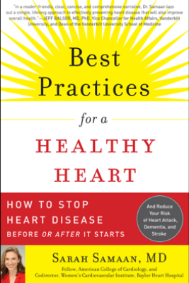 Best Practices for a Healthy Heart - Sarah Samaan MD