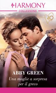 Una moglie a sorpresa per il greco - Abby Green pdf download