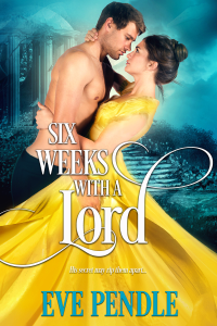 Six Weeks with a Lord - Eve Pendle pdf download