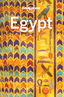 Egypt Travel Guide - Lonely Planet