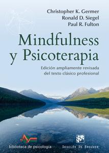 Mindfulness y psicoterapia - Christopher K. Germer, Ronald D. Siegel & Paul R. Fulton pdf download