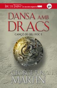 Dansa amb dracs (Cançó de gel i foc 5) - George R.R. Martin pdf download