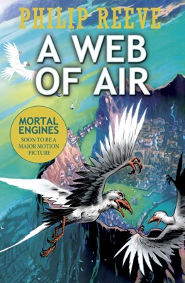 A Web of Air - Philip Reeve pdf download