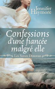 Confessions d'une fiancée malgré elle - Jennifer Haymore pdf download