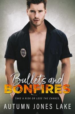 Bullets and Bonfires - Autumn Jones Lake pdf download