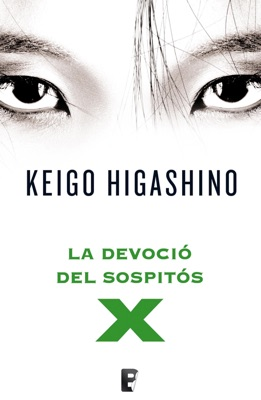 La devoció del sospitós X - Keigo Higashino pdf download
