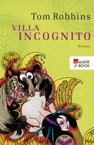 Villa Incognito - Tom Robbins pdf download
