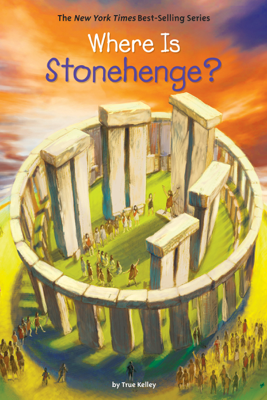 Where Is Stonehenge? - True Kelley, Who HQ & John Hinderliter