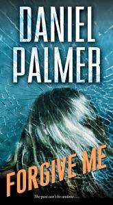 Forgive Me - Daniel Palmer pdf download