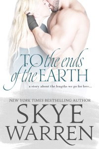 To the Ends of the Earth - Skye Warren pdf download
