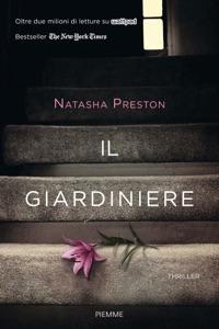 Il giardiniere - Natasha Preston pdf download