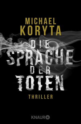 Die Sprache der Toten - Michael Koryta pdf download