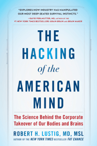 The Hacking of the American Mind - Robert H. Lustig pdf download