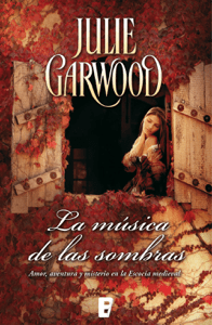 La música de las sombras (Maitland 3) - Julie Garwood pdf download