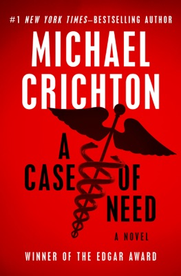 A Case of Need - Michael Crichton pdf download