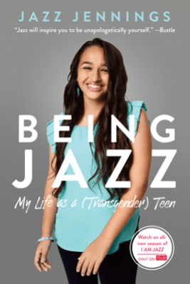 Being Jazz - Jazz Jennings